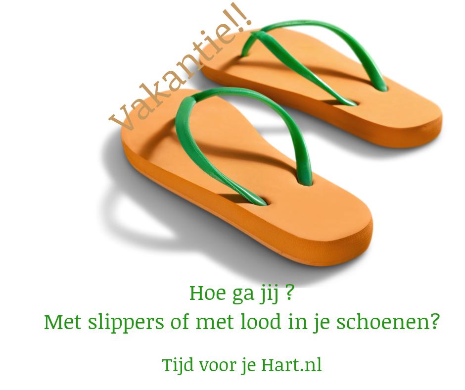 Ga jij met slippers of lood in je schoenen
